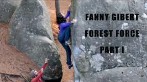 Fanny Gibert : Part 1- Forest Force