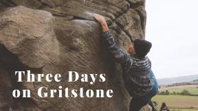 Three Days of Gritstone Climbing