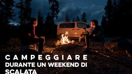 Campeggiare durante un weekend di SCALATA