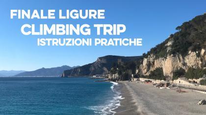 FINALE LIGURE climbing trip: istruzioni pratiche