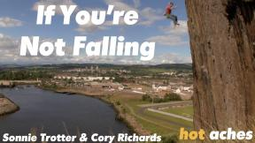 If You're Not Falling - Sonnie Trotter , Cory Richards (Rhapsody E11)