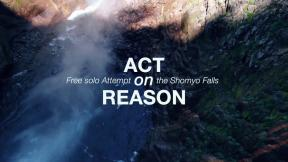 ACT ON REASON   Free Solo Attempt On Shomyo Falls