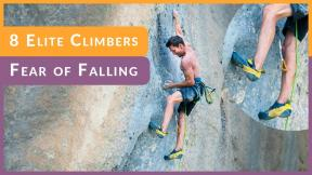 Do Pro Climbers Have Fear of Falling? Stefano G, Dave G and others Share their Secrets