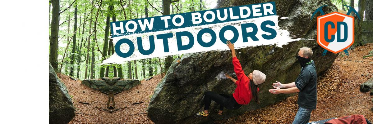 How To Go Outdoor Bouldering