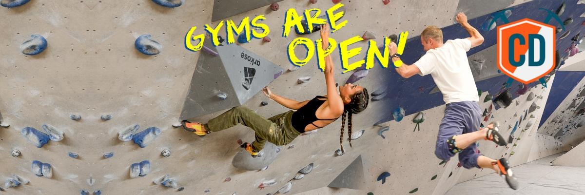 Climbing Gyms Are Open AGAIN...How Does It Work?
