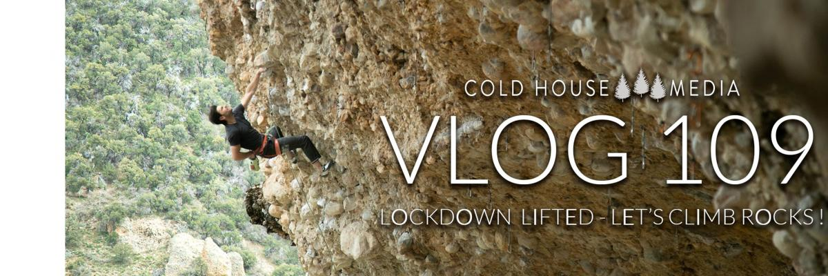 Lockdown Lifted, Let's Go Climb Rocks
