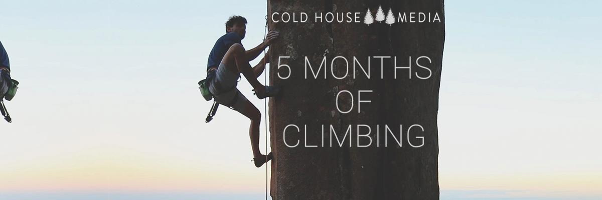 5 Months Of Climbing Adventures - The Story So Far || Vlog 041